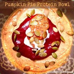 Pumpkin Pie Protein Bowl by Sprint 2 the Table