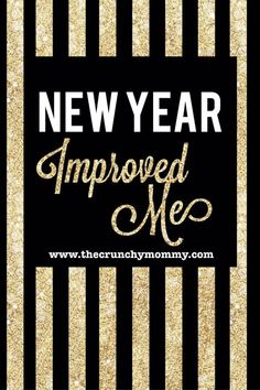 """Don't do the """"New Year, New Me"""" instead, take what you learned and make yourself better! Read more at www.thecrunchymommy.com!"""