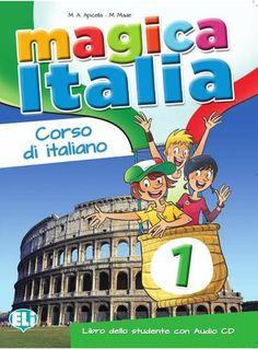 Magica Italia By (author) M. Italian Language, Learning Italian, Brand Names, Author, Teaching, Cover, Books, Languages, Mixed Media