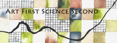 Art First, Science Second
