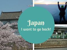 Five destinations I'd like to revisit: Japan