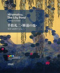 HIRAMATSU, The Lily Pond  edition française-japonaise isbn 978-94-616-089-8  (3rd print)