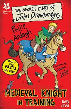 National Trust: The Secret Diary of John Drawbridge, a Medieval Knight in Training (The Secret Diary Series) by [Ardagh, Philip]