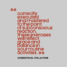 Joseph #Pilates , on how correct principles of movement is applied universally.