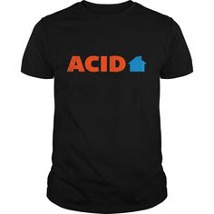 Get yours nice Acid House Music Quote NEW Shirts & Hoodies.  #gift, #idea, #photo, #image, #hoodie, #shirt, #christmas