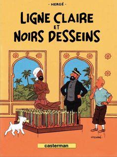 Les Aventures de Tintin - Album Imaginaire - Ligne Claire et Noirs Dessins