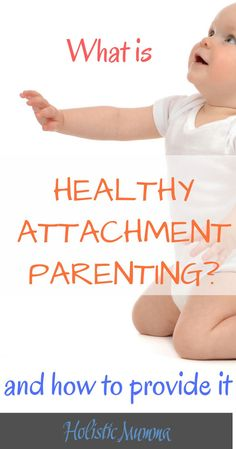 We've all heard of attachment parenting and perhaps the benefits of parenting this way. However there are common misinterpretations that can lead to problems. So let's explore what is healthy attachment parenting, really? The tips, the benefits and how to support secure attachment in a balanced way, from the 4th trimester and beyond. #attachmentparentingtips #attachmentparentingbenefits #whatisattachmentparenting #holisticmumma