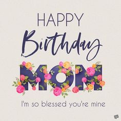 Sometimes it's hard to find the right words, especially when you're writing out birthday wishes for mother or happy birthday mom. Happy Birthday Mom Message, Happy Birthday Mom Images, Birthday Greetings For Mom, Birthday Wishes For Mother, Happy Birthday For Him, Happy Birthday Best Friend, Mom Birthday Quotes, Best Birthday Wishes, Birthday Ideas