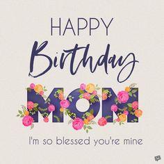 10 Happy Birthday Mom Ideas In 2020 Happy Birthday Mom Happy Birthday Quotes Birthday Wishes For Mom