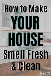 to Keep Your House Smelling Good Always Genius Hacks!) How to keep your house smelling good all the time naturally! These amazing fresh smelling home tips & hacks will work even with pets. Get rid of bad smells!How to keep your house smelling good all Household Cleaning Tips, Toilet Cleaning, Cleaning Recipes, House Cleaning Tips, Deep Cleaning, Spring Cleaning, Cleaning Hacks, Diy Hacks, Cleaning Area Rugs