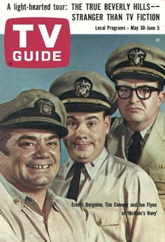 "TV Guide, May 30, 1964 - Ernest Borgnine, Tim Conway and Joe Flynn of ""McHale's Navy"""