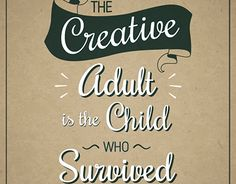 """Check out new work on my @Behance portfolio: """"The creative adult is the child who has survived"""" http://be.net/gallery/46628567/The-creative-adult-is-the-child-who-has-survived"""