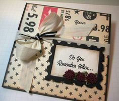 Do you remember when  - by PSB (Paradise Scrapbook Store) in Chico, California