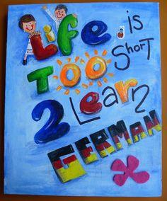 Life is too short to leran German Life Is Short, German, Kids Rugs, Home Decor, Custom Art, Special Gifts, Deutsch, Decoration Home, German Language