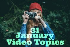 January Video Topics