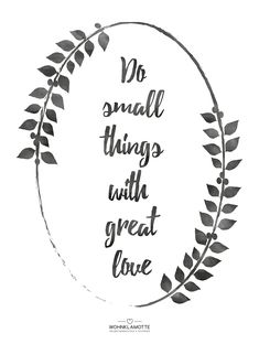 illustration von Statement do small things with great love - DIY Printables ♡ Wohnklamotte - The Stylish Quotes Watercolor Lettering, Brush Lettering, Art Quotes, Motivational Quotes, Inspirational Quotes, Drawing Quotes, Small Quotes, Statements, Great Love