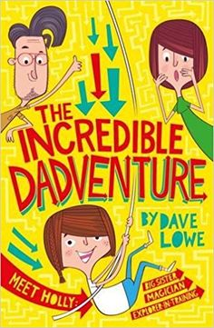 The Incredible Dadventure: Amazon.co.uk: Dave Lowe, The Boy Fitz Hammond: 9781848125865: Books