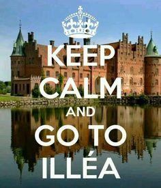 """""""Keep Calm and Go to Illéa"""""""