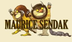 Anything Maurice Sendak is a must read.