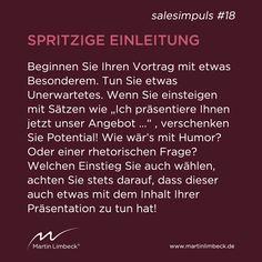 #salesimpuls #18 - Beginnen Sie Ihre Präsentation mit etwas Besonderem! Dies weckt die Aufmerksamkeit Ihrer Zuhörer und macht sie neugierig auf Ihren Vortrag! www.martinlimbeck.de