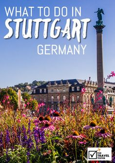 What to do in Stuttgart Germany | The Travel Tester