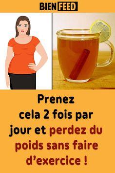 Prenez cela 2 fois par jour et perdez du poids sans faire d'exercice !