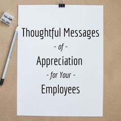 Employee Appreciation Quotes, Words Of Appreciation, Teacher Appreciation Week, School Leadership, Servant Leadership, Educational Leadership, Leadership Quotes, Staff Motivation, Workplace Motivation