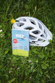 Wien mit dem Rad entdecken, erschienen im Bruckmann Verlag, jetzt im Buchhandel! Bicycle Helmet, Museum, Bike Rides, Travel Advice, Cycling Helmet, Museums