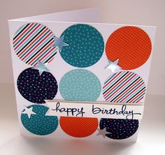 Birthday Cards, Happy Birthday, Cardmaking, Stampin Up, Circles, Gift Cards, Diy, Crafts, Craft Ideas