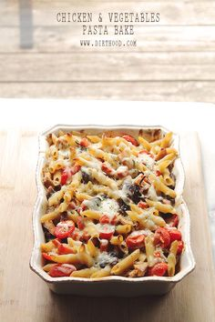 Chicken and Vegetables Pasta Bake   www.diethood.com   Chicken and Vegetables Pasta Bake is a favorite and easy chicken, vegetable and pasta dish, featuring beautiful colors and amazing flavor!   #recipe #pasta #chicken