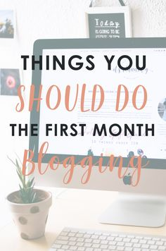 Do you want to start a blog? Here are the things you should do the first month of blogging. All the tricks you need to know if you want to make money with your blog and be the most succesful blogger.
