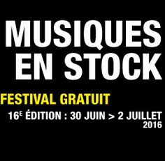 16ème Edition du Festival (Gratuit) Musiques en Stock à Cluses (74) du 30 Juin au 2 Juillet 2016. Programmation 30 Juin : BIRDPEN / SATELLITE JOCKEY / TY SEGALL AND THE MUGGERS / ULRIKA SPACEK / TEMPLES  1er Juillet :  GET WELL SOON / WOOD MEN / KEREN ANN / PUTS MARIE / CHARLES BRADLEY AND HIS EXTRAORDINAIRES  2 Juillet : MATT CORBY / HANNAH LOU CLARK / RY X / LIIMA / AND OF SKULLS