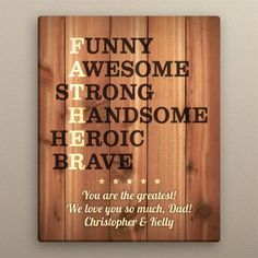 Our personalized Father Acronym gift sign is a fun gift for dad to give for Fathers Day, a special holiday or other celebration. Find unique and personalized gifts at Personalized Planet. Fathers Day Quotes, Fathers Day Crafts, Happy Fathers Day, Fathers Day Ideas For Husband, Son Quotes, Baby Quotes, Family Quotes, Girl Quotes, Diy Father's Day Crafts