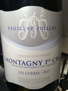 Feuillat-Juillot, Montagny 1:er Cru Les Coères - 2013 Bourgogne Ett riktigt gott torrt vin. Passar grymt med timjan