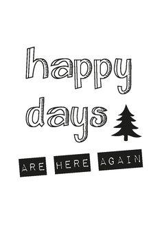 """Kerstkaart pastel met de quote """" Happy days are here again"""" van Studio Inktvis. Met onze pastelkleurige kerstkaart valt u pas echt op."""