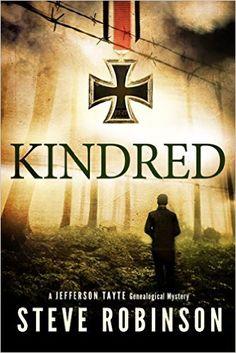 Kindred (Jefferson Tayte Genealogical Mystery) - Kindle edition by Steve Robinson. Mystery, Thriller & Suspense Kindle eBooks @ Amazon.com.
