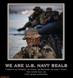 Navy Seals: Came from nowhere,Go to nowhere...Obama has no respect for these brave men...