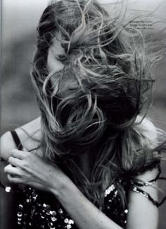 Let the wind play with your hair...