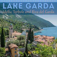 LAKE GARDA Idyllic Torbole and Riva del Garda - CALVENDO