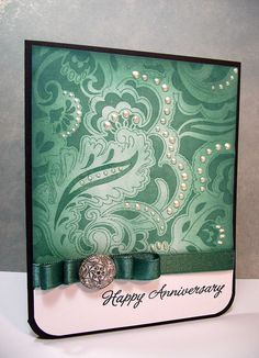 anniversary card - so elegant! I'm thinking I might use this for Mimi's birthday card.
