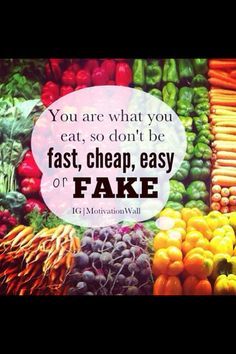 Fit quote. Eat healthy. Don't eat fast. Don't eat cheap. Don't eat easy. Good food. Good Juice. #juiceitup