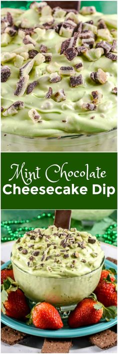 Mint Chocolate Cheesecake Dip makes a sweet, creamy, no bake dessert dip for your St. Patrick's Day party!
