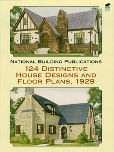 124 Distinctive House Designs and Floor Plans, 1929 by National Building Publications  An annual publication intended as a reference work for contractors, suppliers, architects, and homeowners, the 1929 Home Builders Catalog offered a beautifully illustrated look at a variety of homes. Painstakingly reproduced from a rare edition, this volume offers old-house restorers, preservationists, and lovers of 1920s architecture an authentic view of American homes of the era.