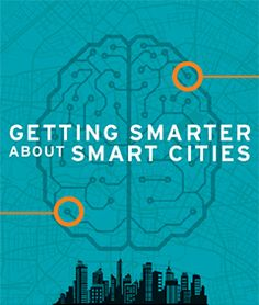 Getting Smarter About Smart Cities | Brookings Institution