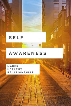 Self Awareness in Relationships and How to Use it for Improvement - The CoEquals