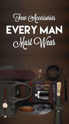 Accessorizing for the Modern Man
