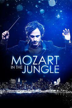 Mozart in the Jungle | Roman Coppola, Jason Schwartzman, Alex Timbers (2014 ~ )
