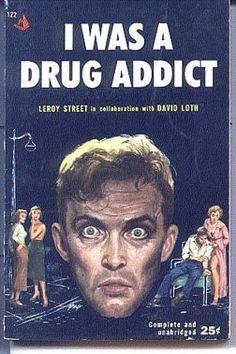 I Was A Drug Addict