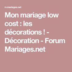 Mon mariage low cost : les décorations ! - Décoration - Forum Mariages.net