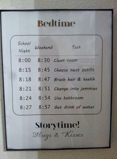 DIY bedtime schedule for my 9 and 10 year old. Printed and framed with Dollar Tree 8.5x11 document frame. Posted in their bedroom.
